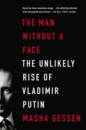 The Man Without a Face de Masha Gessen