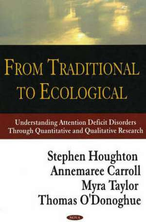 From Traditional to Ecological de Stephen Houghton