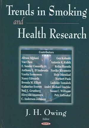 Trends in Smoking and Health Research de J.H. Owing