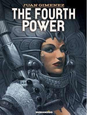 The Fourth Power de Juan Gimenez