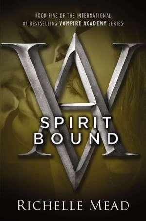 Spirit Bound de Richelle Mead