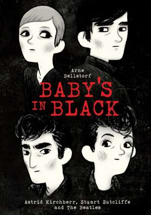 Baby's in Black (OUTLET) de Arne Bellstorf