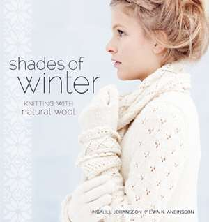 Shades of Winter de Ingalill Johansson