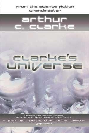 Clarke's Universe de Arthur C. Clarke