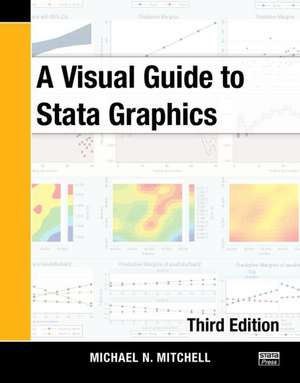 A Visual Guide to Stata Graphics, Third Edition imagine