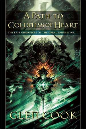 A Path to Coldness of Heart de Glen Cook
