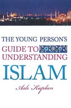 Young Person's Guide to Understanding Islam imagine