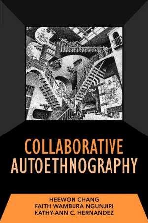 Collaborative Autoethnography de Heewon Chang