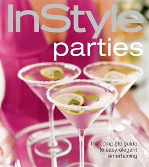 InStyle Parties de The Editors of InStyle
