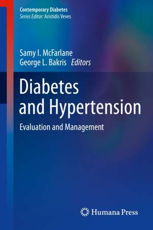 Diabetes and Hypertension: Evaluation and Management de Samy I. McFarlane
