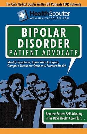 Healthscouter Bipolar Disorder:  Symptoms of Bipolar Disorder de Katrina Robinson