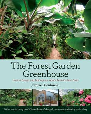 The Forest Garden Greenhouse imagine