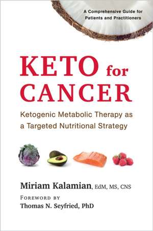 Keto for Cancer de Miriam Kalamian