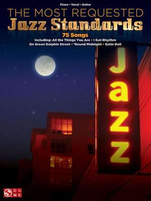 The Most Requested Jazz Standards de Hal Leonard Publishing Corporation