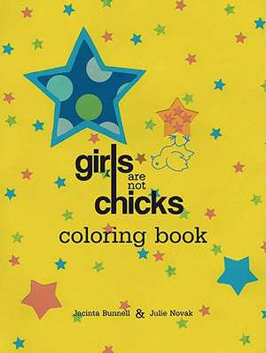 Girls Are Not Chicks Coloring Book imagine