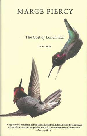 The Cost Of Lunch, Etc. de Marge Piercy