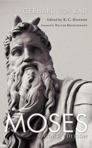 Moses de Gerhard Von Rad