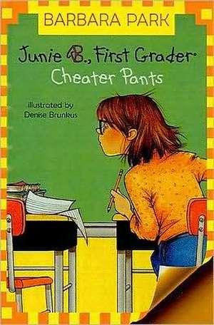 Junie B., First Grader Cheater Pants
