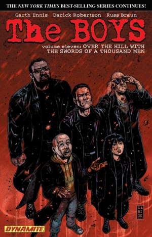The Boys Volume 11: Over the Hill with the Swords of a Thousand Men de Garth Ennis