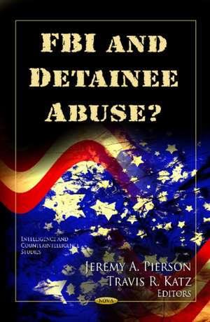 FBI and Detainee Abuse?