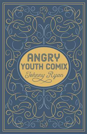 Angry Youth Comics de Johnny Ryan