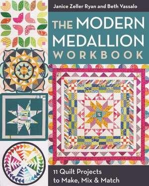 The Modern Medallion Workbook de Janice Zeller Ryan