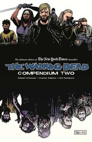 The Walking Dead Compendium Volume 2 de Robert Kirkman