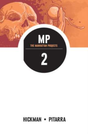 The Manhattan Projects Volume 2