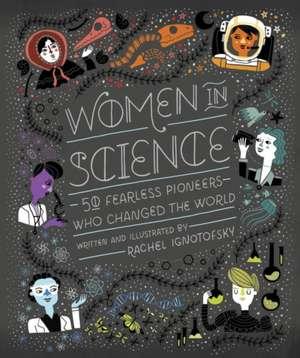 Women in Science de Rachel Ignotofsky