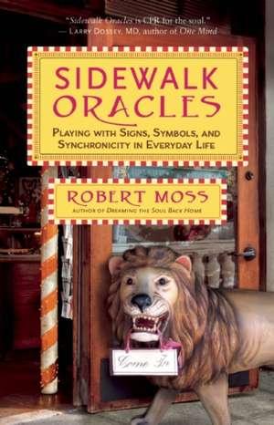 Sidewalk Oracles de Robert Moss