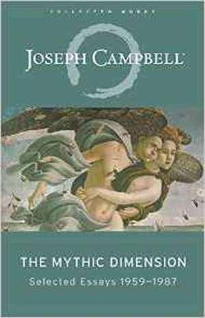 The Mythic Dimension de Joseph Campbell