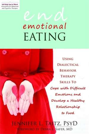 End Emotional Eating de Jennifer Taitz