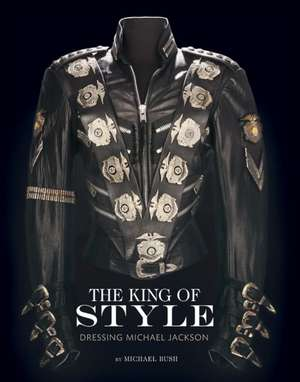 KING OF STYLE de MICHAEL BUSH