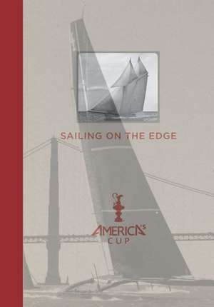 SAILING ON THE EDGE