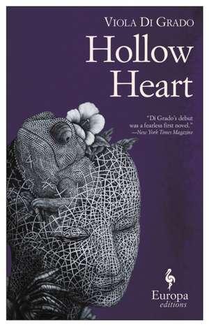 Hollow Heart de Viola di Grado