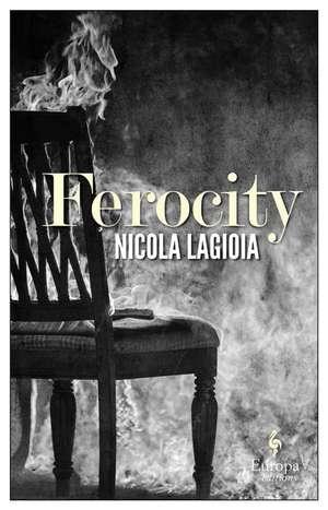 Ferocity de Nicola Lagioia