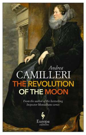 The Revolution Of The Moon de Andrea Camilleri