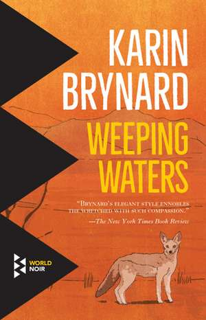 Weeping Waters de Karin Brynard