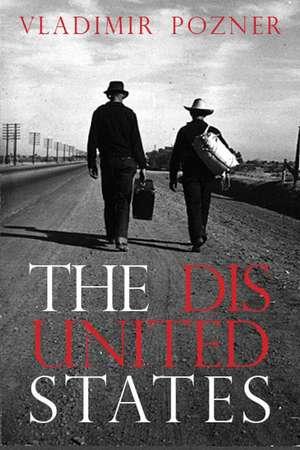 The Disunited States de Vladimir Pozner