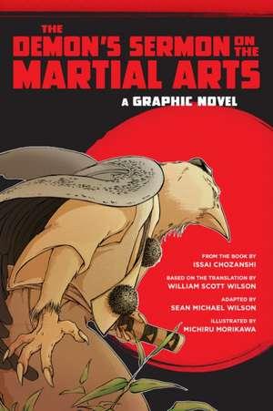 The Demon's Sermon on the Martial Arts:  A Graphic Novel de Sean Michael Wilson