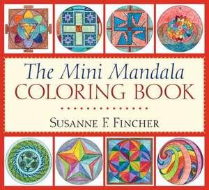 The Mini Mandala Coloring Book de Susanne F. Fincher
