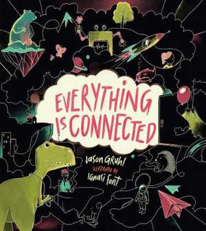 Everything Is Connected de Jason Gruhl