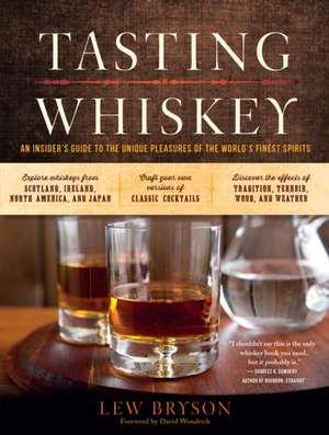 Tasting Whiskey de Lew Bryson