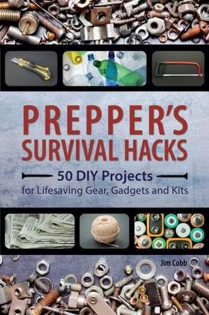 Prepper's Survival Hacks