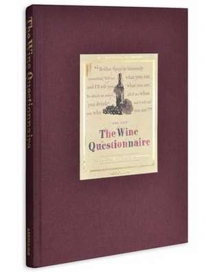 The Wine Questionnaire
