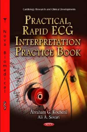 Practical, Rapid ECG Interpretation Practice Book