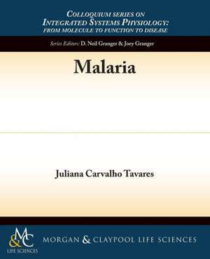 Malaria de Juliana Carvalho Tavares