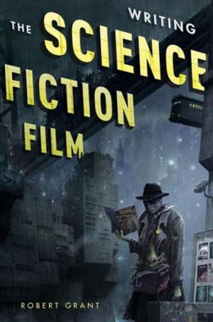 Writing the Science Fiction Film imagine