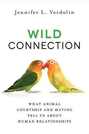 Wild Connection de Jennifer L. Verdolin