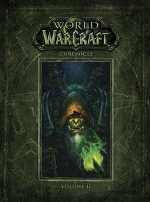 World of Warcraft Chronicle, Volume 2 de Blizzard Entertainment